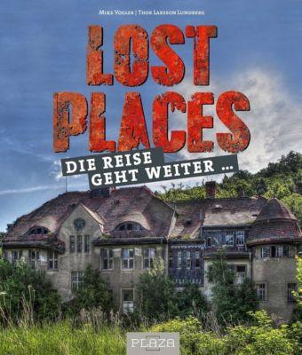 Lost Places, Mike Vogler, Thor Larsson Lundberg