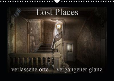 Lost Places - verlassene Orte vergangener Glanz (Wandkalender 2019 DIN A3 quer), Oliver Jerneizig