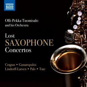 Lost Saxophone Concertos, Olli-pekka Tuomisalo, Tuomisalo Orchestra