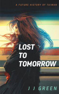 Lost to Tomorrow, J.J. Green
