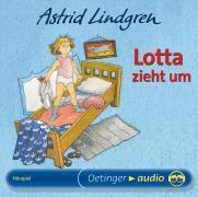 Lotta zieht um, 1 Audio-CD, Astrid Lindgren
