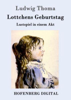 Lottchens Geburtstag, Ludwig Thoma