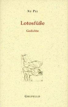 Lotusfüße - Pei Xu pdf epub