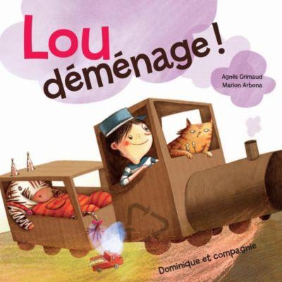 Lou déménage !, Agnès Grimaud