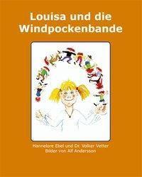 Louisa und die Windpockenbande, Hannelore Ebel, Volker Vetter, Alf Andersson