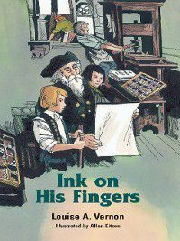 Louise A. Vernon's Religious Heritage: Ink On His Fingers, Louise Vernon