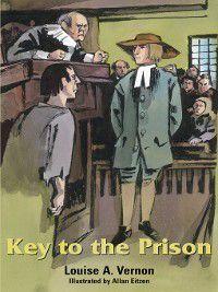 Louise A. Vernon's Religious Heritage: Key to the Prison, Louise Vernon