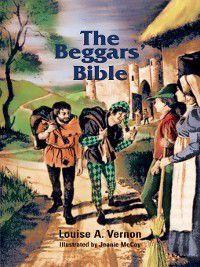 Louise A. Vernon's Religious Heritage: The Beggars' Bible, Louise Vernon