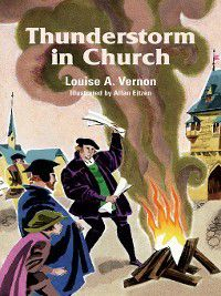 Louise A. Vernon's Religious Heritage: Thunderstorm In Church, Louise Vernon