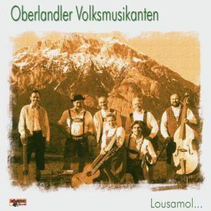 Lousamol, Oberlandler Volksmusikanten