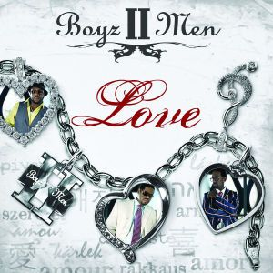Love, Boyz II Men