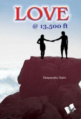 Love @ 13,500 Feet, Deepanshu Saini
