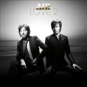 Love 2, Air