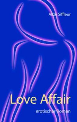 Love Affair, Alizé Siffleur