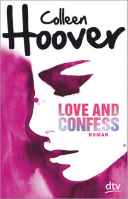 Love and Confess, Colleen Hoover