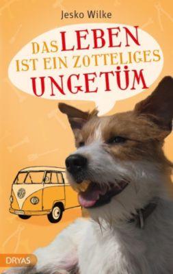Love and Dogs: Das Leben ist ein zotteliges Ungetüm, Jesko Wilke