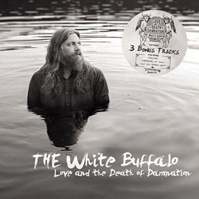 Love And The Death Of Damnation (Deluxe Edition), The White Buffalo