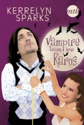 Love at Stake: Vampire tragen keine Karos, Kerrelyn Sparks