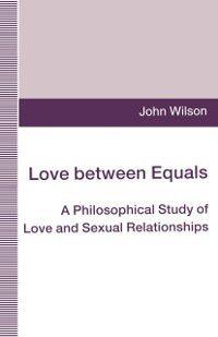 Love between Equals, John Wilson