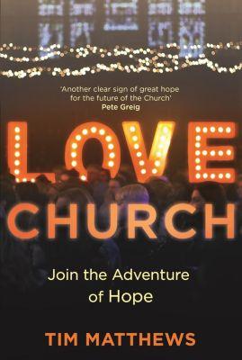 Love Church, Tim Matthews
