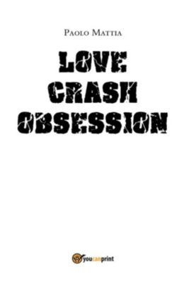 Love Crash- Obsession, Paolo Mattia