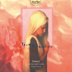 Love & Devotion - Songs of the Lord's Love, Singh Kaur