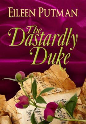 Love in Disguise: The Dastardly Duke, Eileen Putman