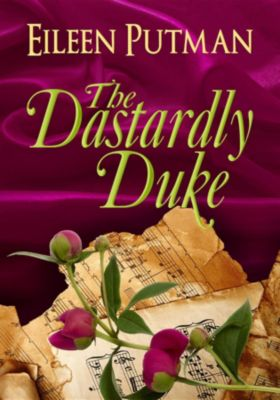 Love in Disguise: The Dastardly Duke, Eileen Putman