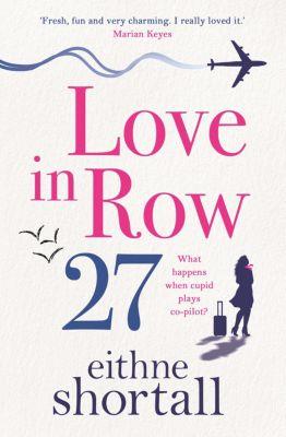 Love in Row 27, Eithne Shortall