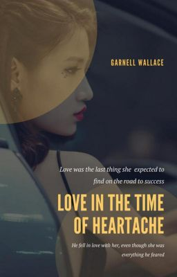 Love In The Time Of Heartache, Garnell Wallace