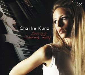 Love Is A Dancing Thing, Charlie Kunz