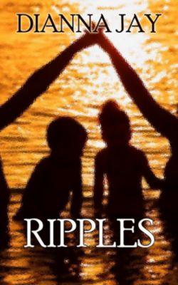 Love Is Spoken Here: Ripples (Love Is Spoken Here, #3), Dianna Jay