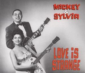 Love Is Strange   2-Cd, Mickey & Sylvia