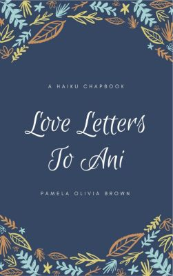 Love Letters to Ani, Pamela Olivia Brown