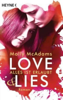 Love & Lies Band 1: Alles ist erlaubt, Molly McAdams