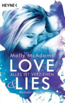 Love & Lies Band 2: Alles ist verziehen, Molly McAdams