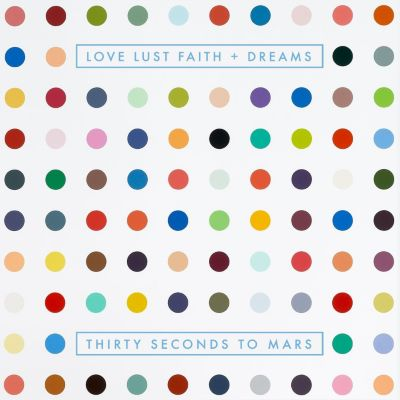 Love Lust Faith + Dreams (Limited Deluxe Edition, CD+DVD), Thirty Seconds To Mars