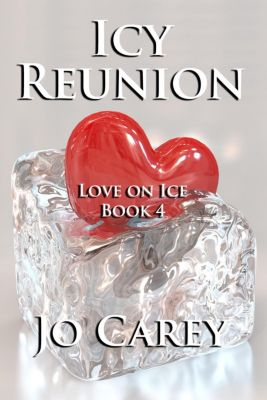 Love on Ice: Icy Reunion (Love on Ice, #4), Jo Carey