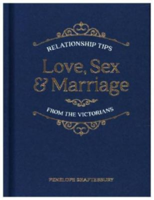 Love, Sex and Marriage, Penelope Shaftesbury
