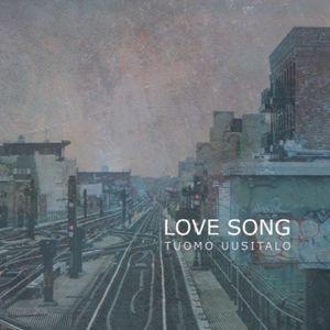 Love Song, Tuomo Uusitalo