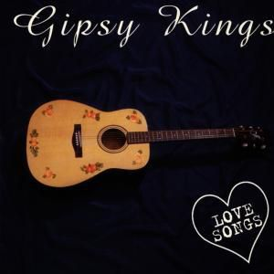 Love Songs, Gipsy Kings