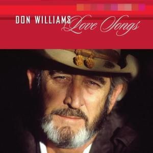 Love Songs, Don Williams