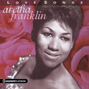 Love Songs/Platinum Collection, Aretha Franklin