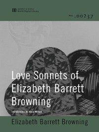 Love Sonnets of Elizabeth Barrett Browning, Elizabeth Barrett Browning
