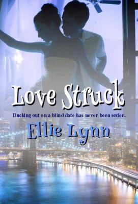 Love Struck, Ellie Lynn