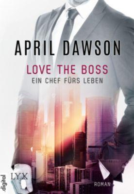 Love the Boss - Ein Chef fürs Leben, April Dawson