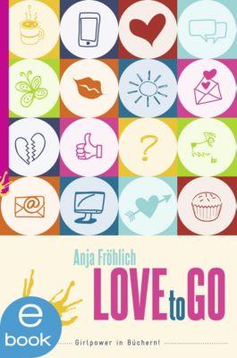 Love to go, Anja Fröhlich