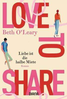 Love to share - Liebe ist die halbe Miete - Beth O'Leary |
