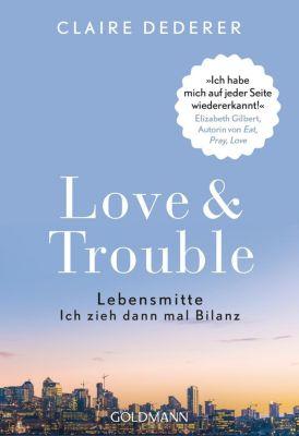 Love & Trouble - Claire Dederer |