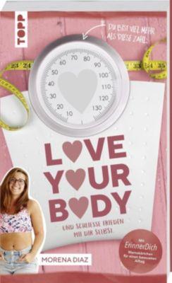 Love your body und schließe Frieden mit dir selbst! - Morena Diaz |